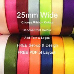 10 metres of 25mm Personalised Printed Ribbon